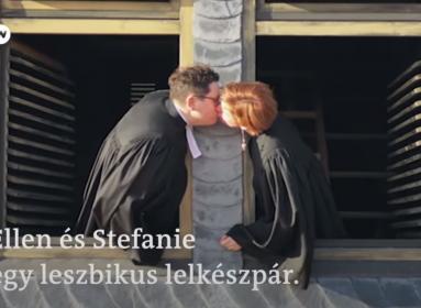 Csak erős idegzetűeknek: leszbikus lelkészpárról szól a DW Magyar legújabb videója
